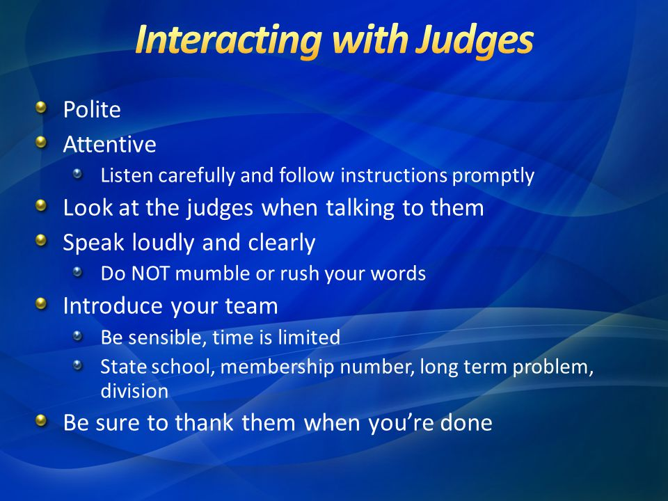 Interacting with Judges
