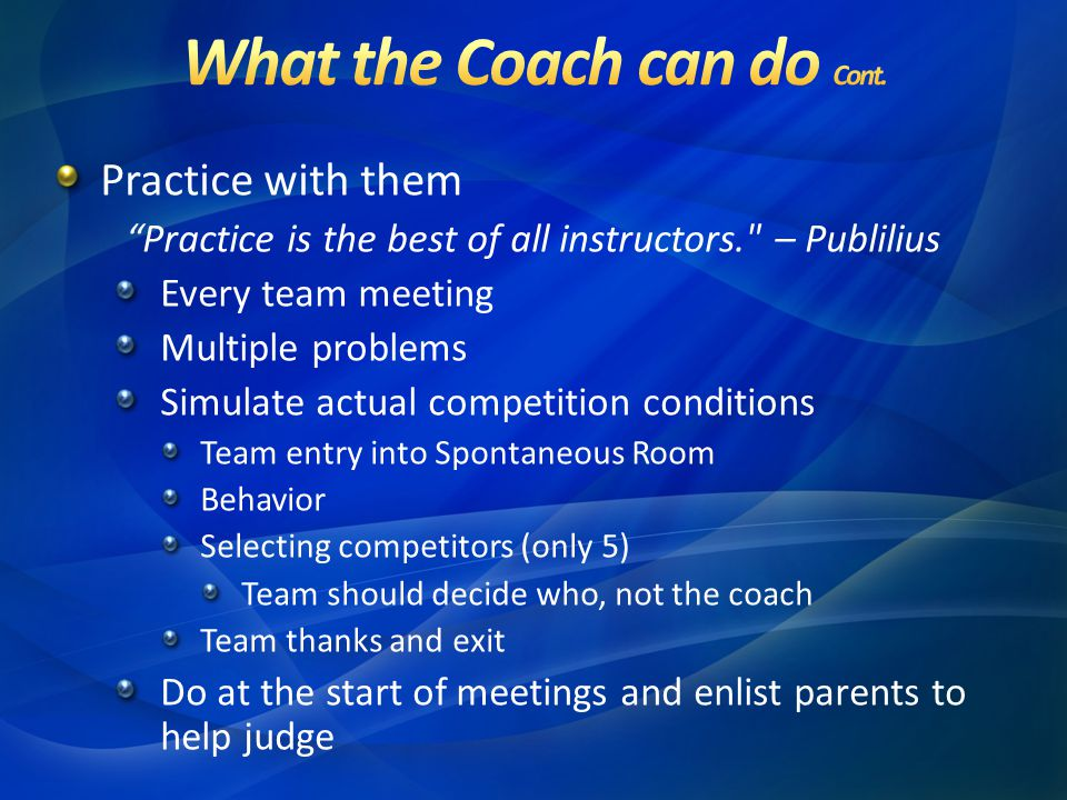 What the Coach can do Cont.