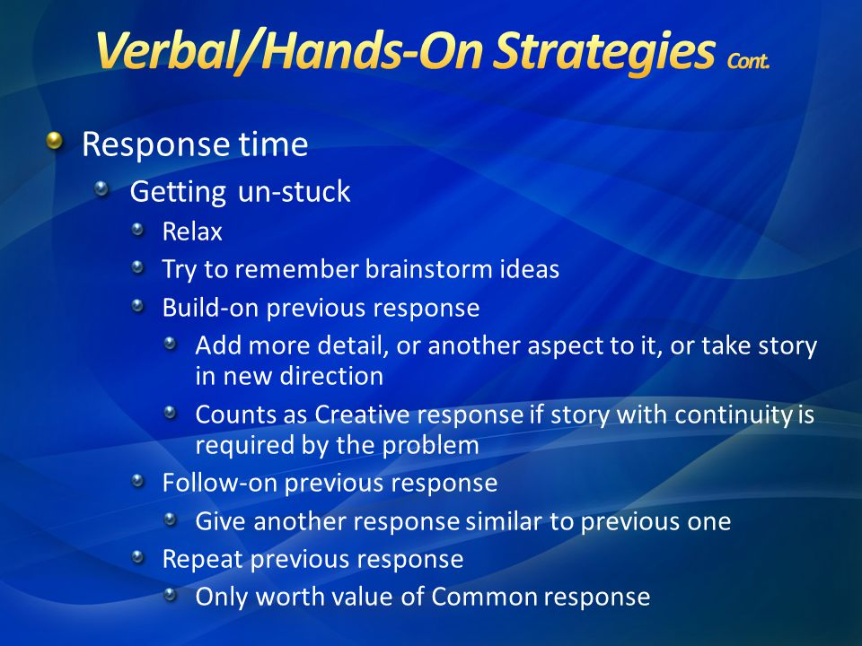 Verbal/Hands-On Strategies Cont.
