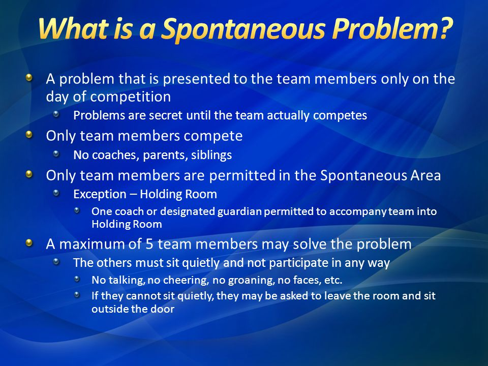What is a Spontaneous Problem