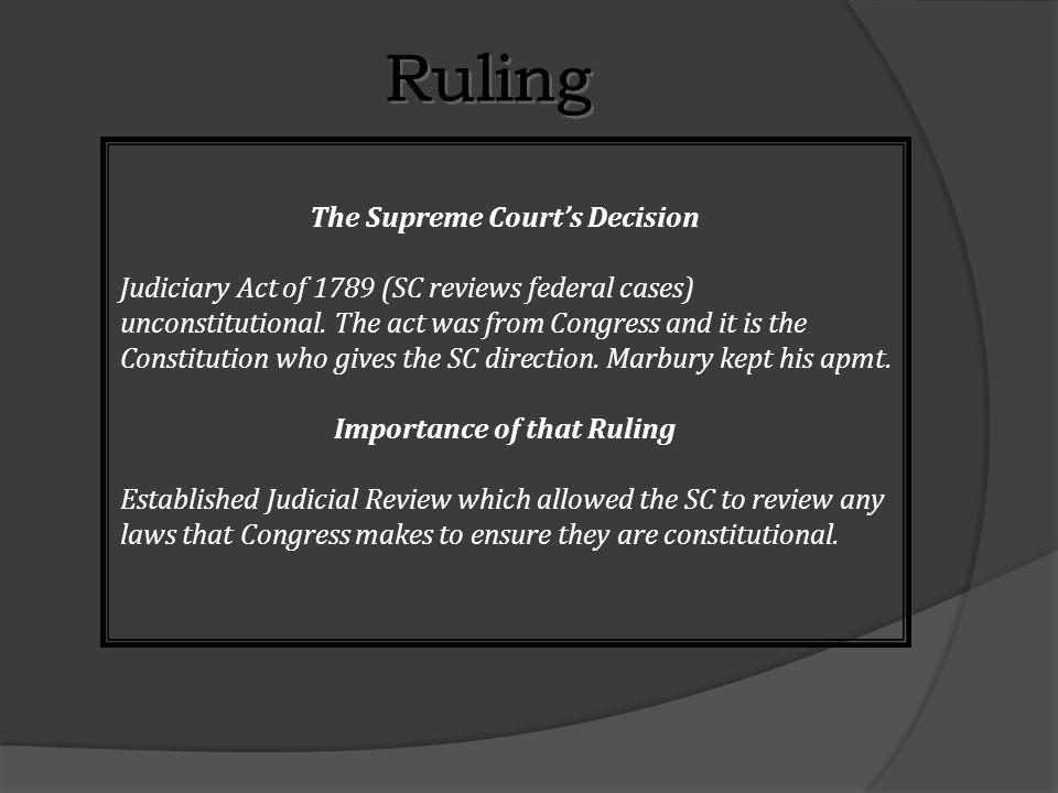 Ruling The Supreme Court's Decision