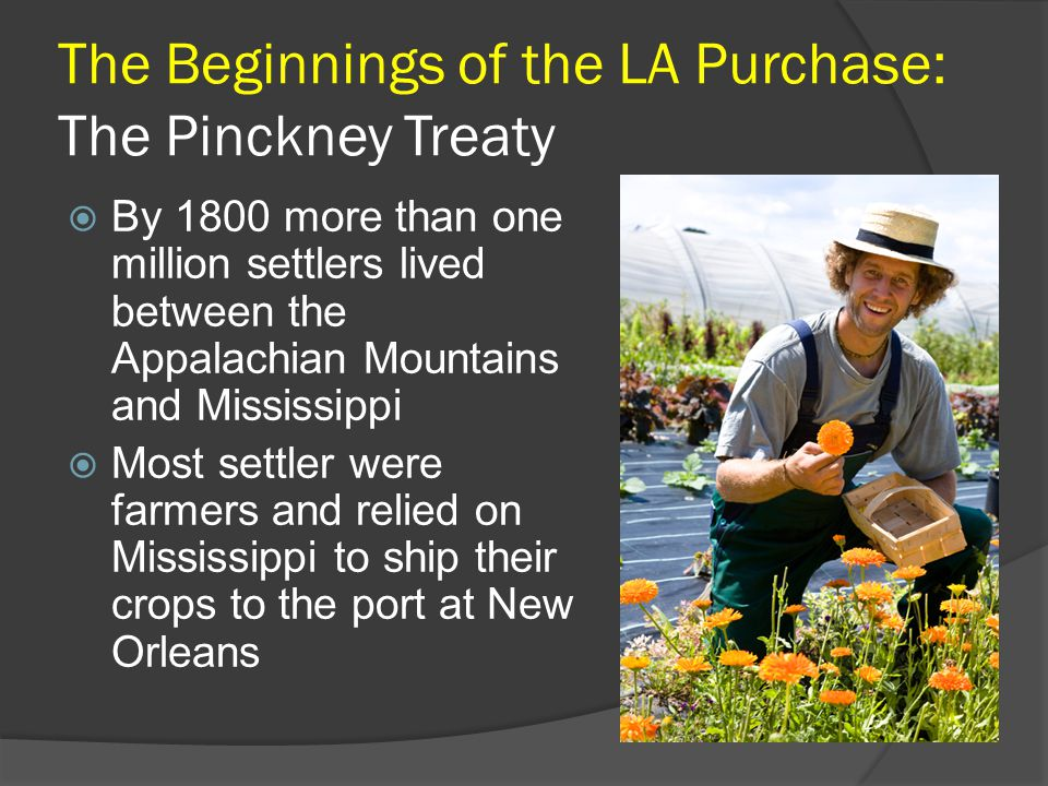 The Beginnings of the LA Purchase: The Pinckney Treaty