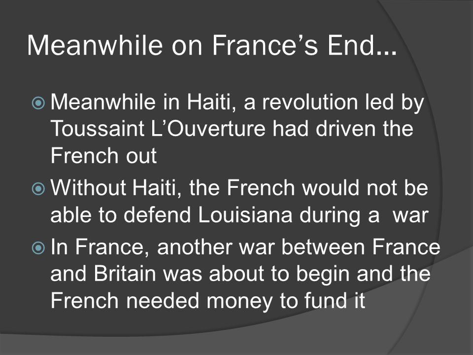 Meanwhile on France's End…