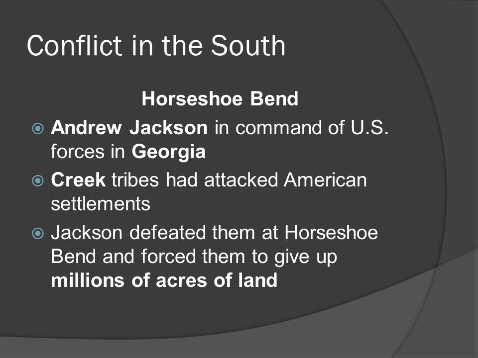 Conflict in the South Horseshoe Bend