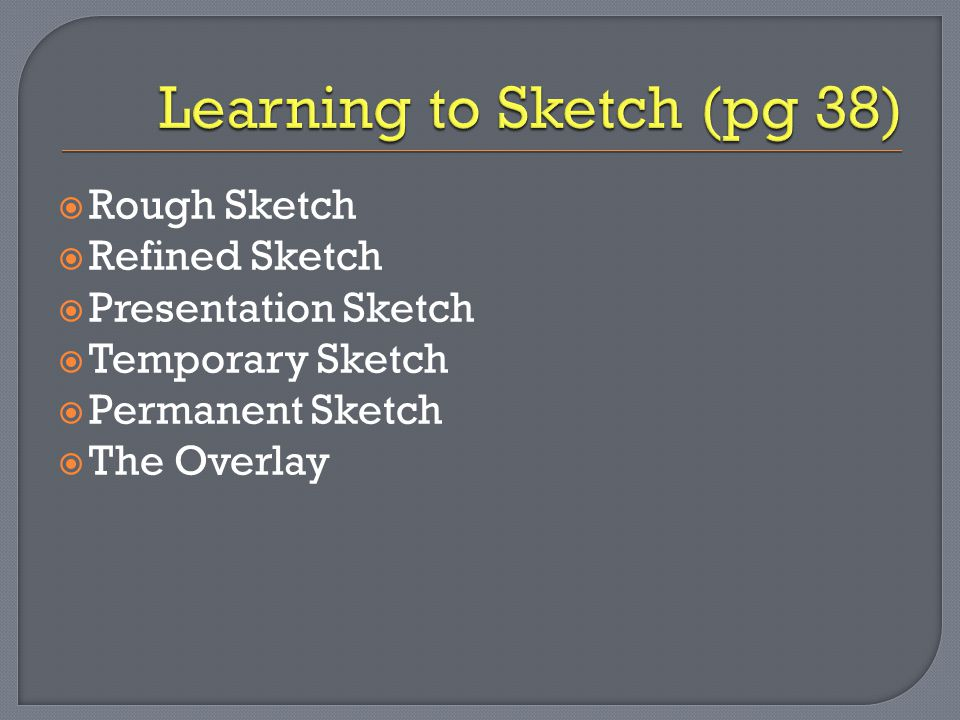 Learning to Sketch (pg 38)
