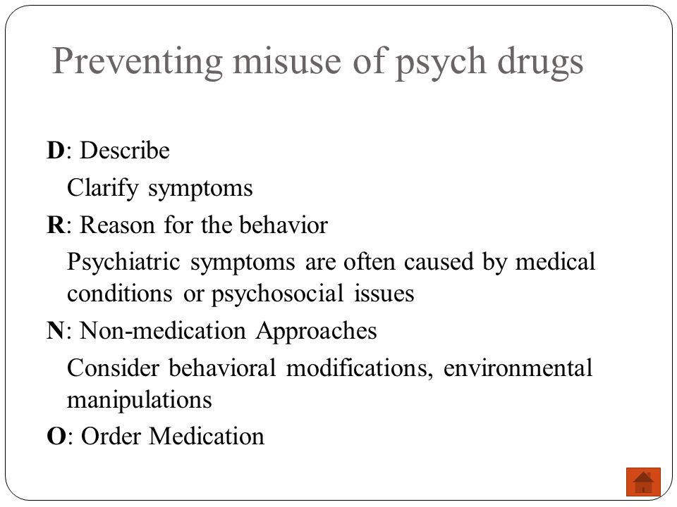 Preventing misuse of psych drugs