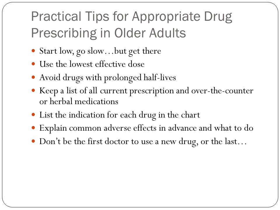 Practical Tips for Appropriate Drug Prescribing in Older Adults