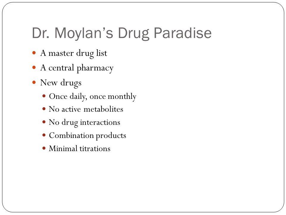 Dr. Moylan's Drug Paradise