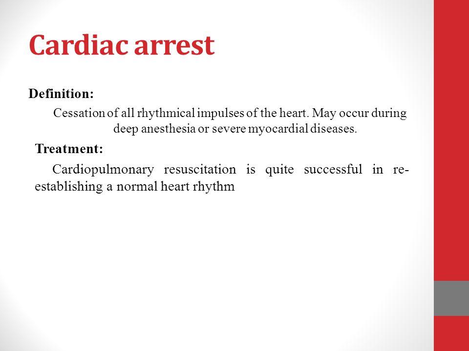 Cardiac arrest Definition: Treatment: