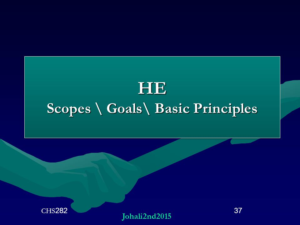 HE Scopes \ Goals\ Basic Principles