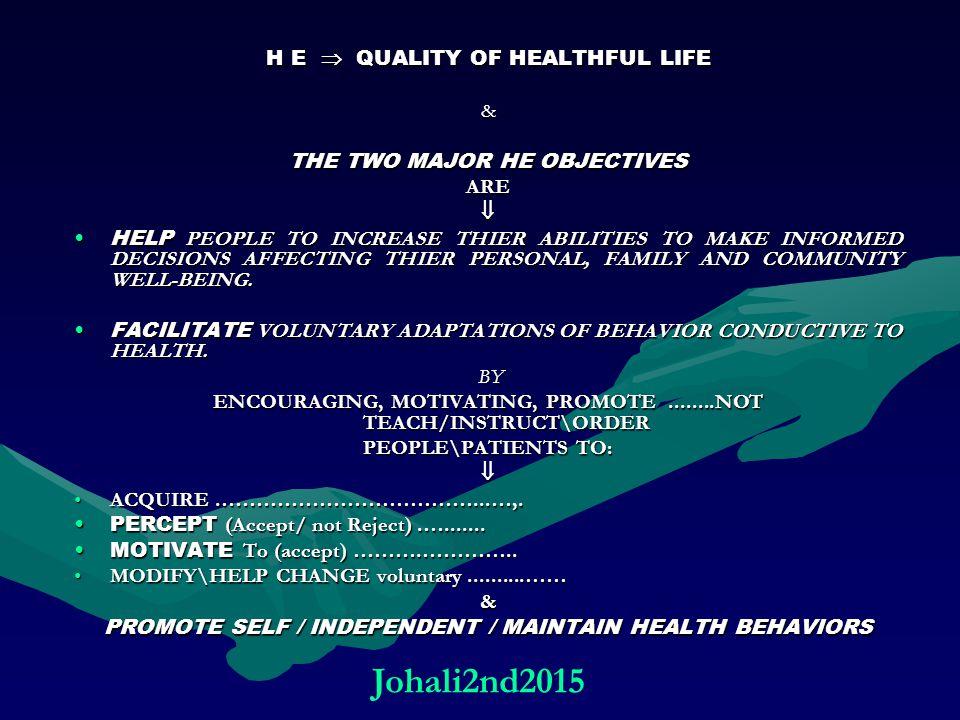 Johali2nd2015 H E  QUALITY OF HEALTHFUL LIFE &