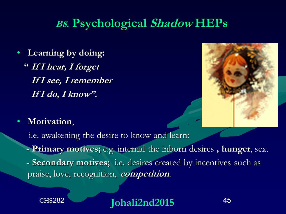 B8. Psychological Shadow HEPs