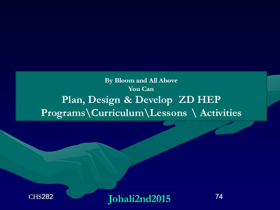 Plan, Design & Develop ZD HEP Programs\Curriculum\Lessons \ Activities