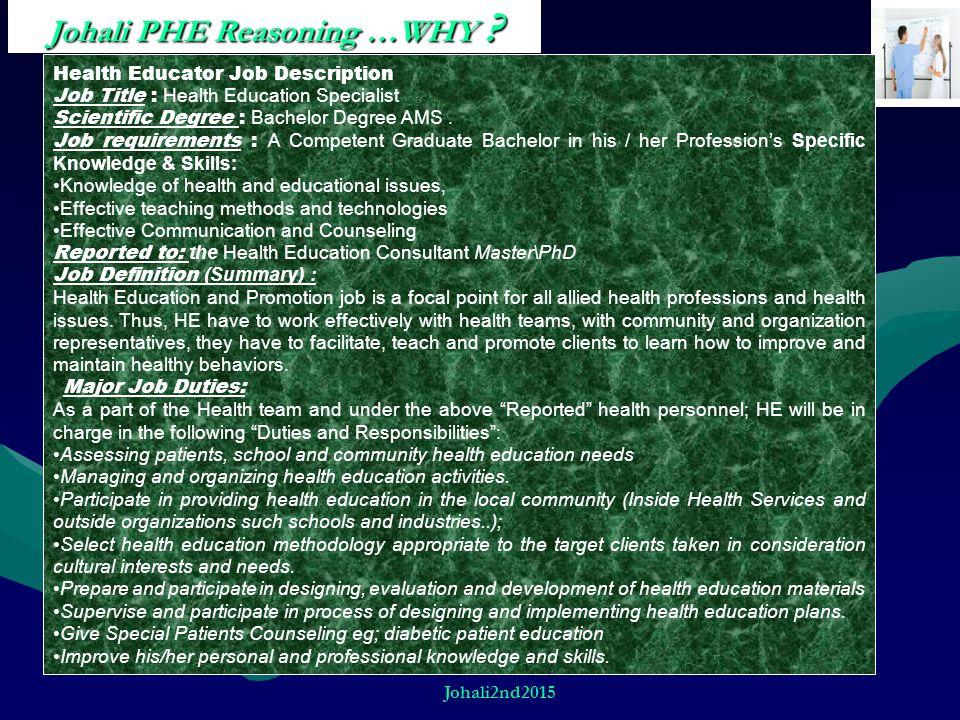 Johali PHE Reasoning …WHY
