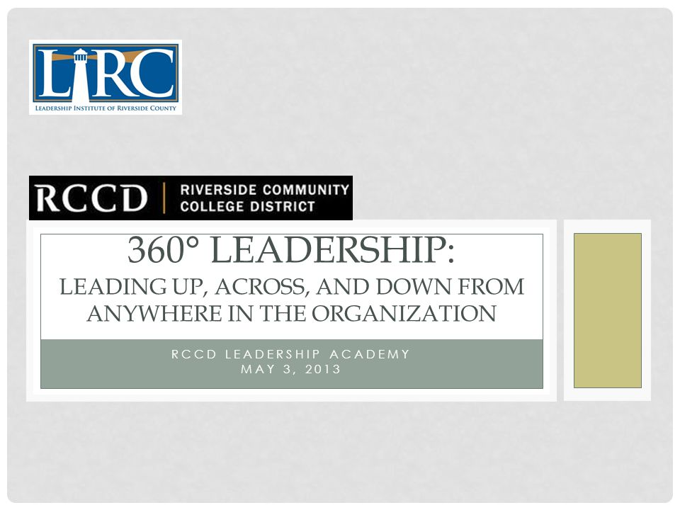 RCCD Leadership Academy May 3, 2013
