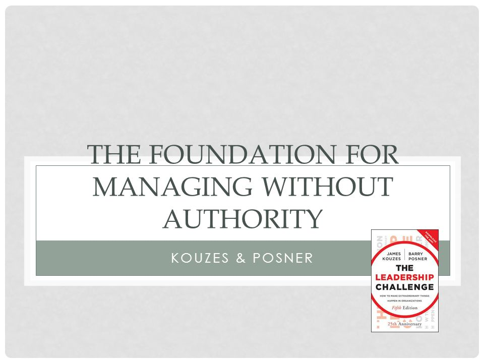 The Foundation for managing without authority