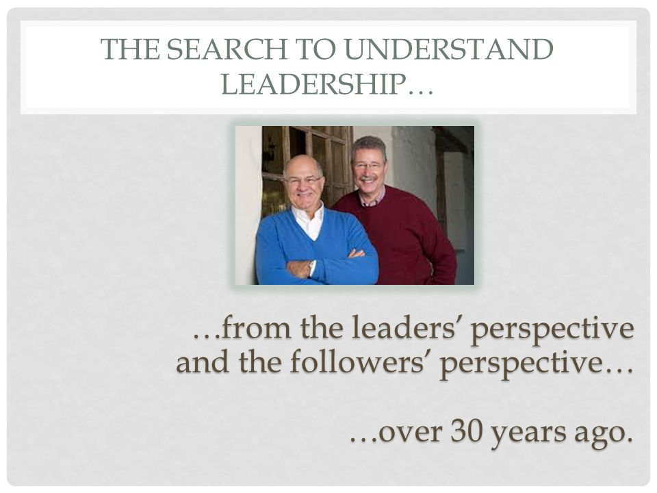 The search to understand leadership…