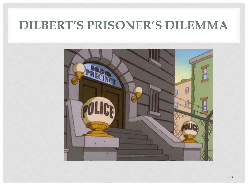 Dilbert's Prisoner's Dilemma