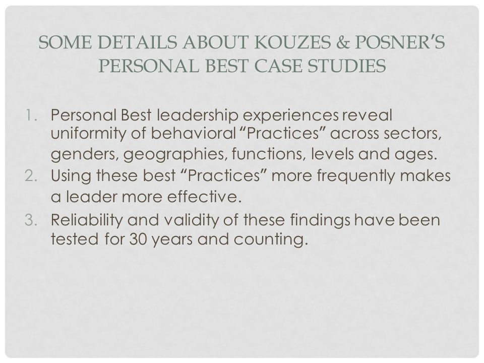 Some Details About Kouzes & Posner's Personal Best Case Studies