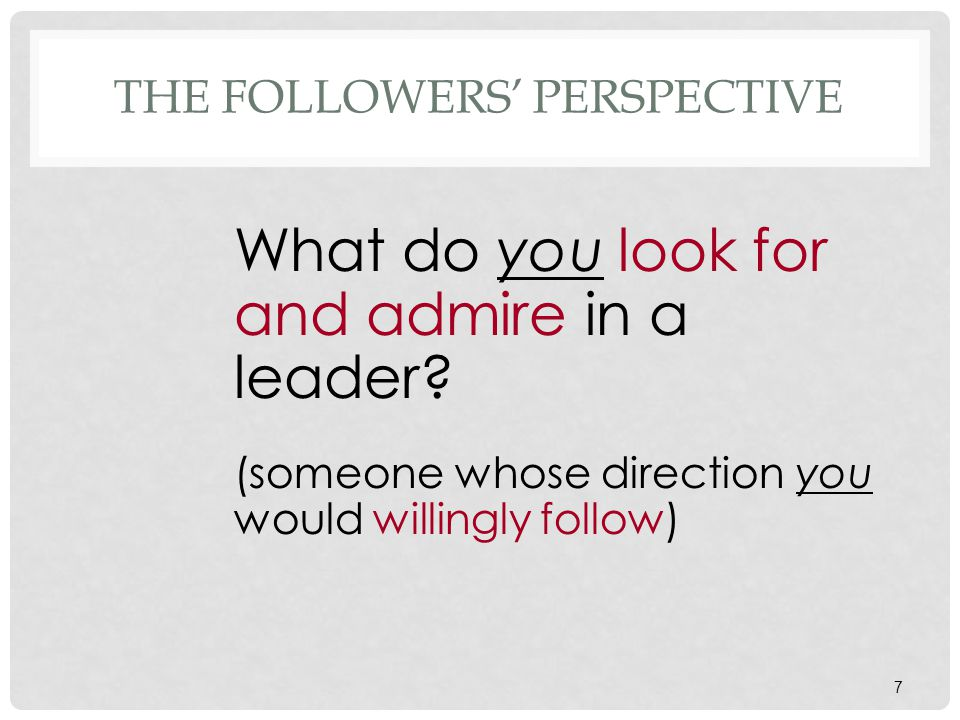 The Followers' Perspective