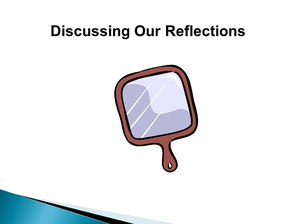 Discussing Our Reflections