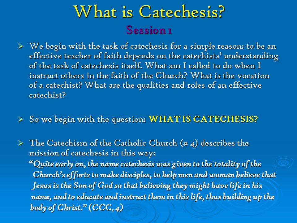 What is Catechesis Session 1