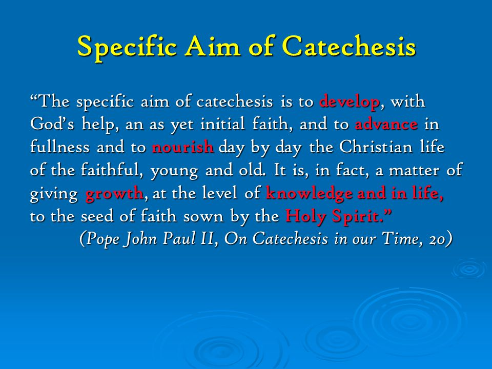 Specific Aim of Catechesis