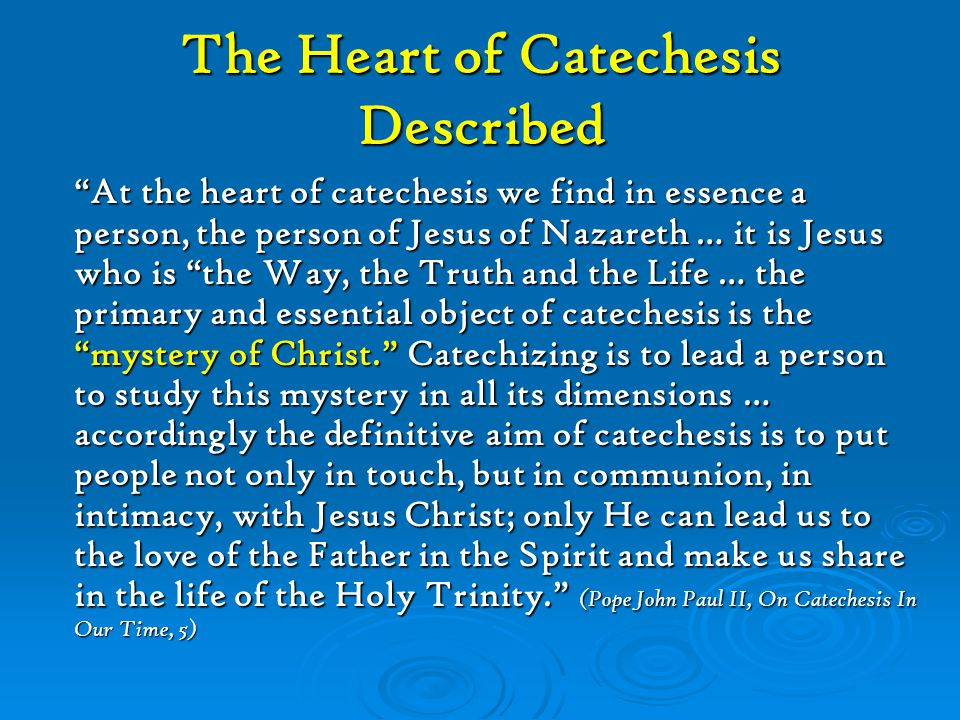 The Heart of Catechesis Described
