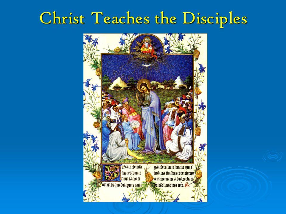 Christ Teaches the Disciples