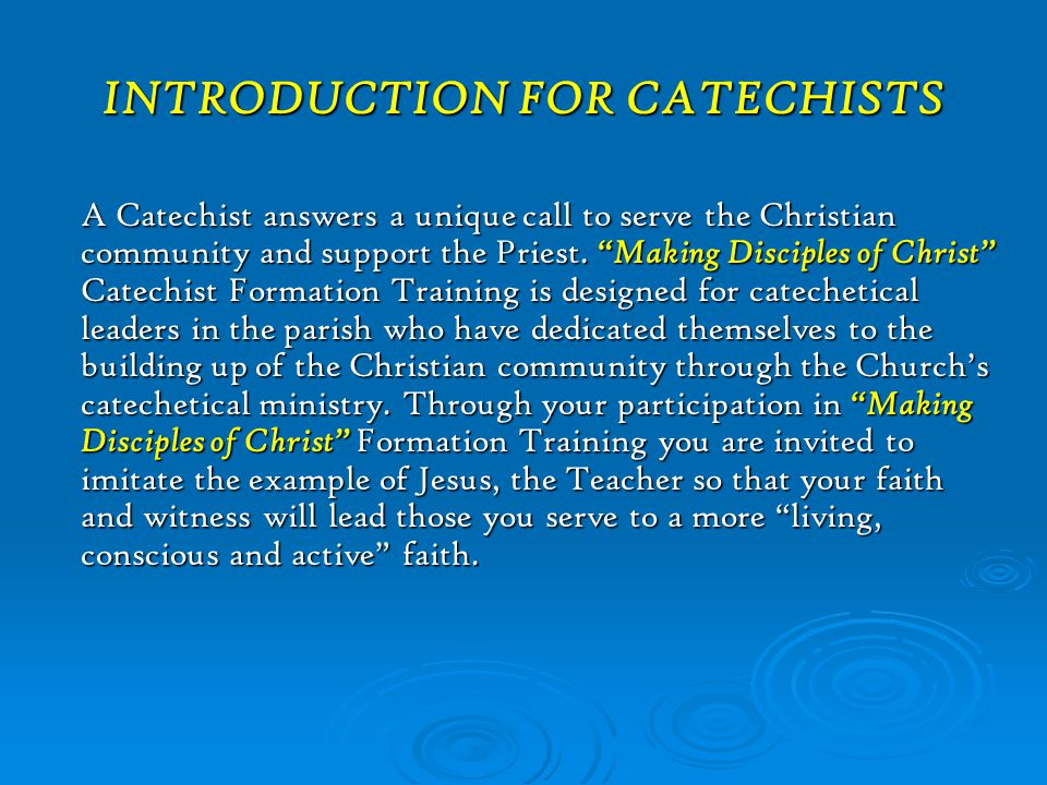 INTRODUCTION FOR CATECHISTS