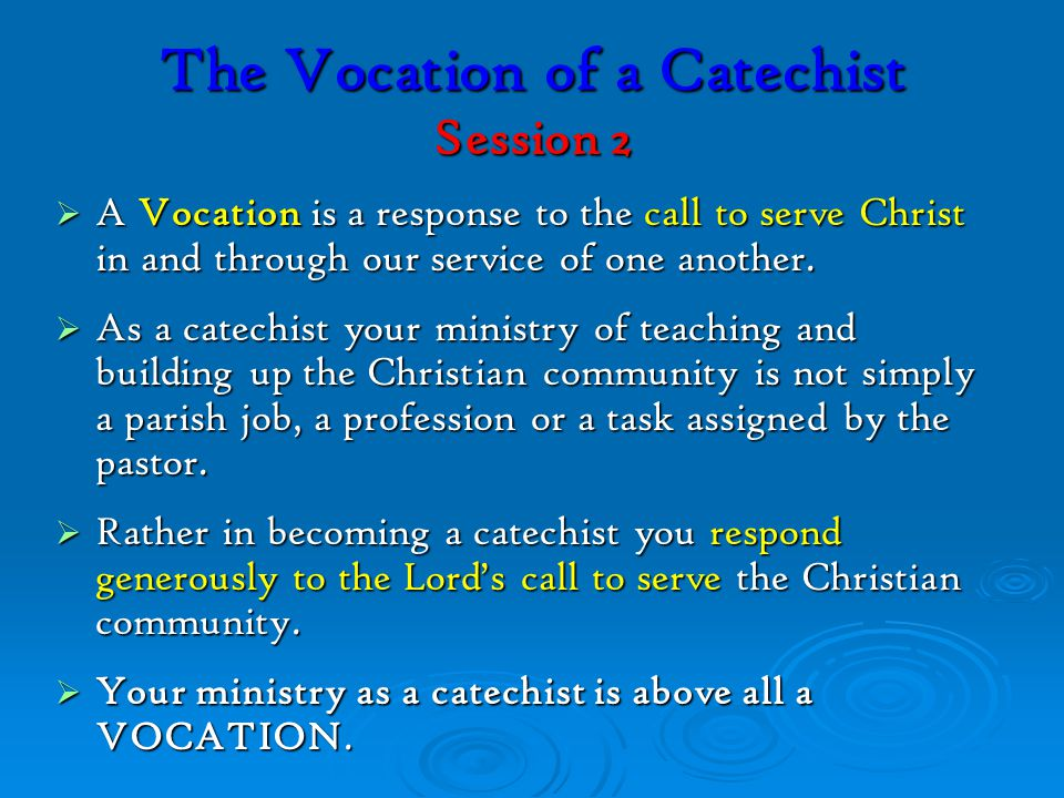 The Vocation of a Catechist Session 2