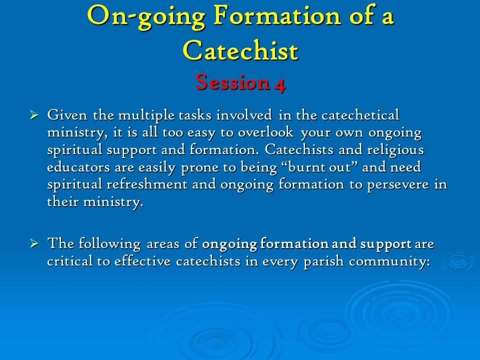 On-going Formation of a Catechist Session 4