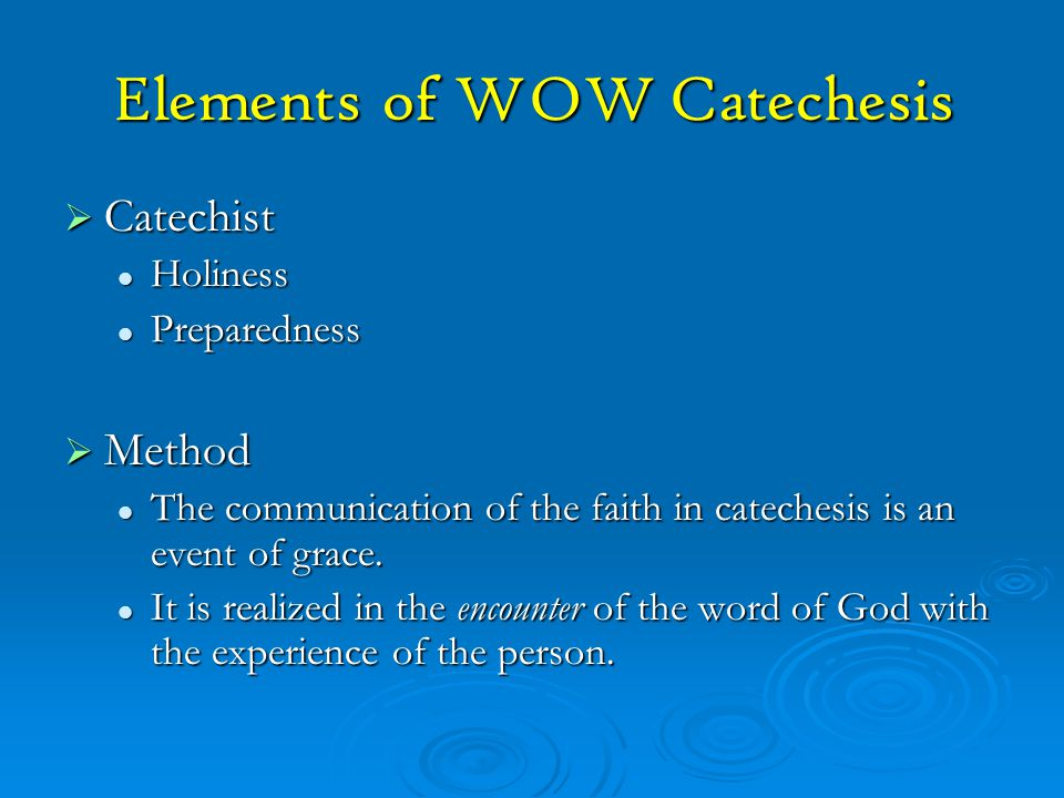 Elements of WOW Catechesis