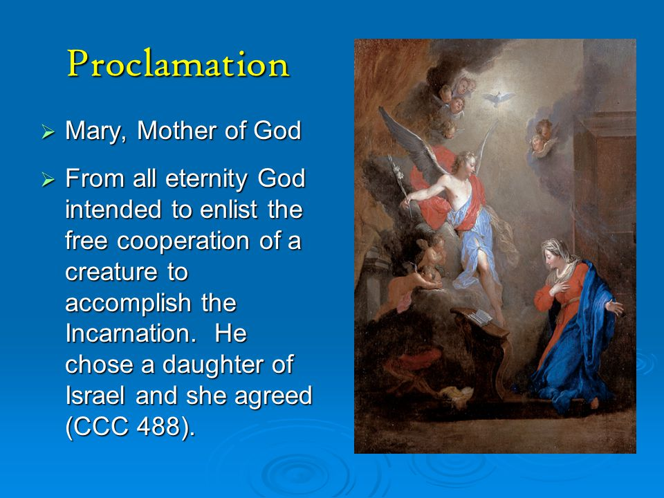 Proclamation Mary, Mother of God