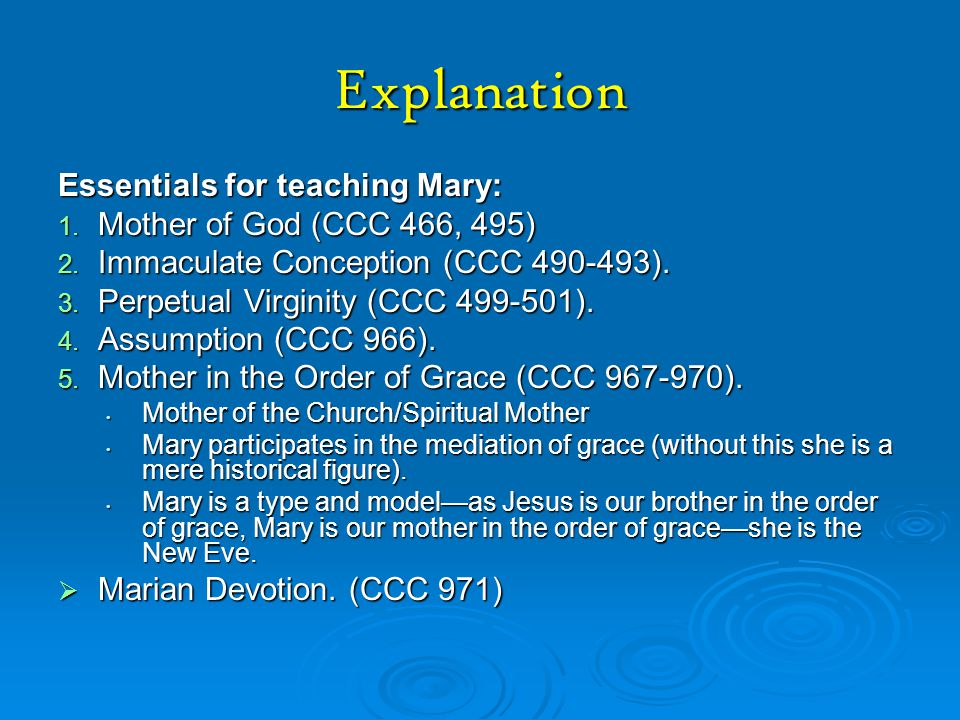 Explanation Essentials for teaching Mary: Mother of God (CCC 466, 495)