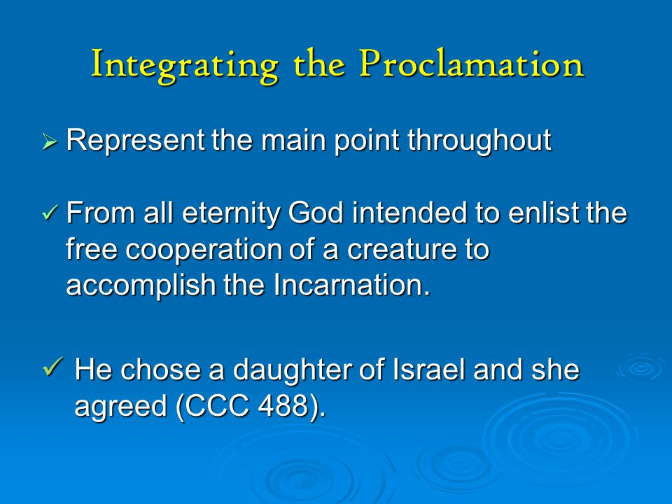 Integrating the Proclamation
