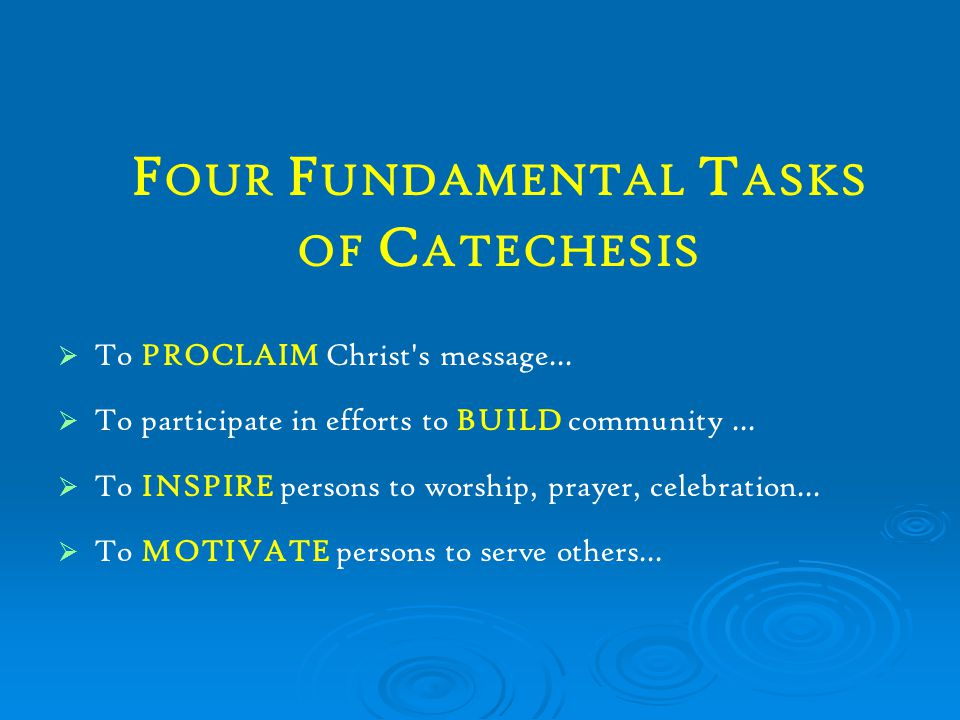 Four Fundamental Tasks of Catechesis