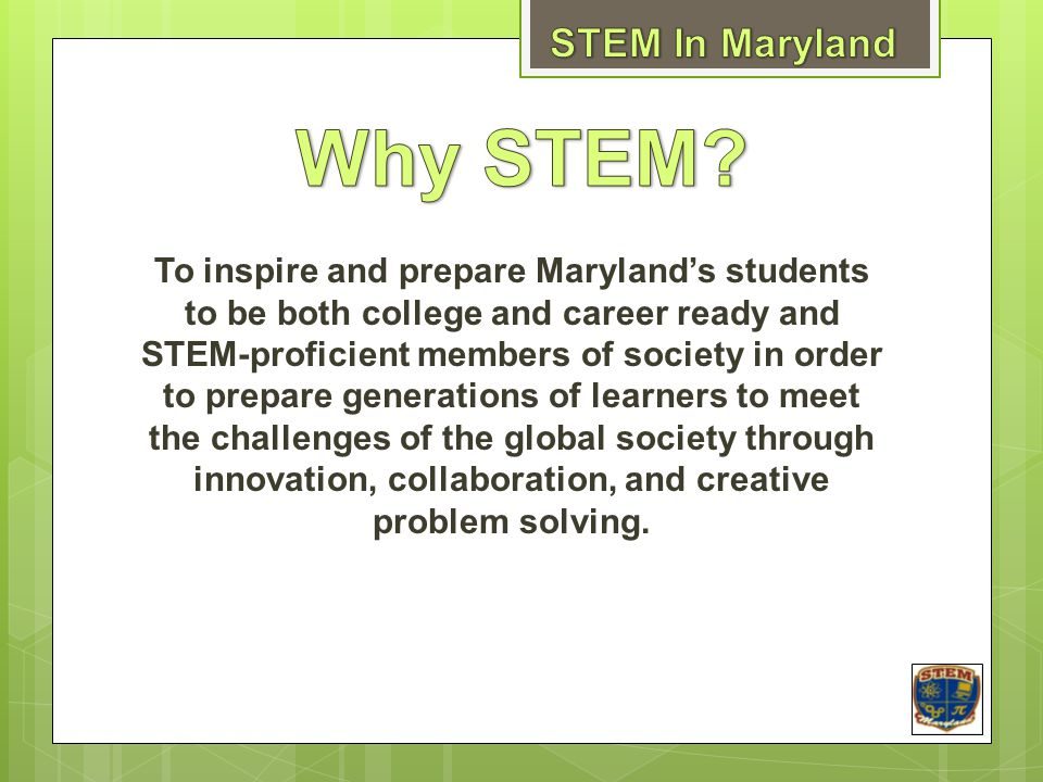 Why STEM STEM In Maryland