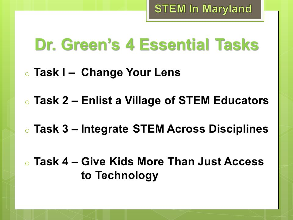 Dr. Green's 4 Essential Tasks