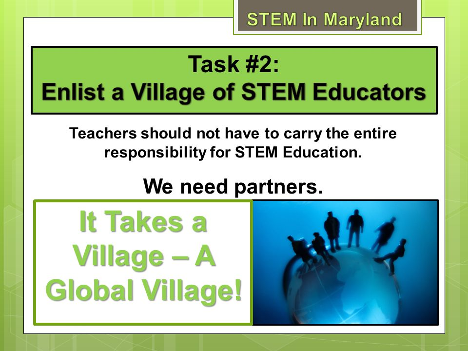 Task #2: Enlist a Village of STEM Educators