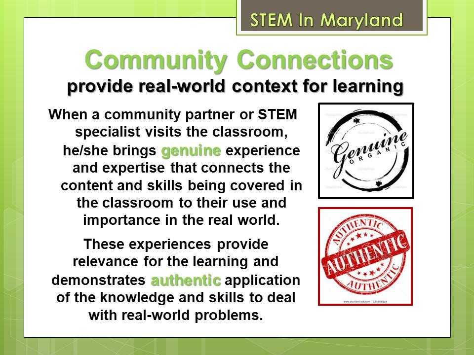 Community Connections provide real-world context for learning