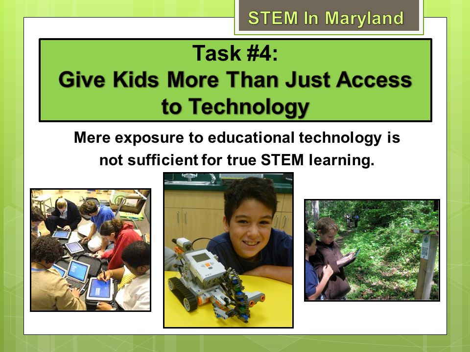 Task #4: Give Kids More Than Just Access to Technology