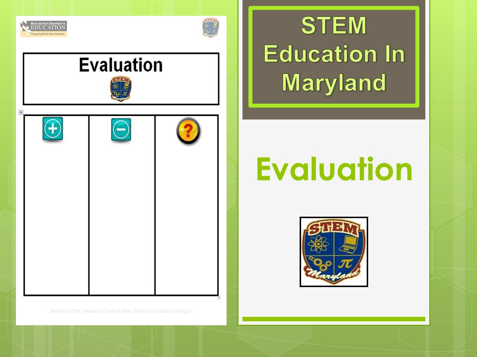 STEM Education In Maryland Evaluation