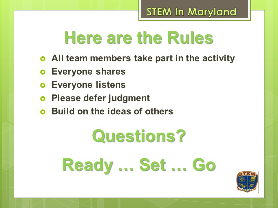 Here are the Rules Questions Ready … Set … Go