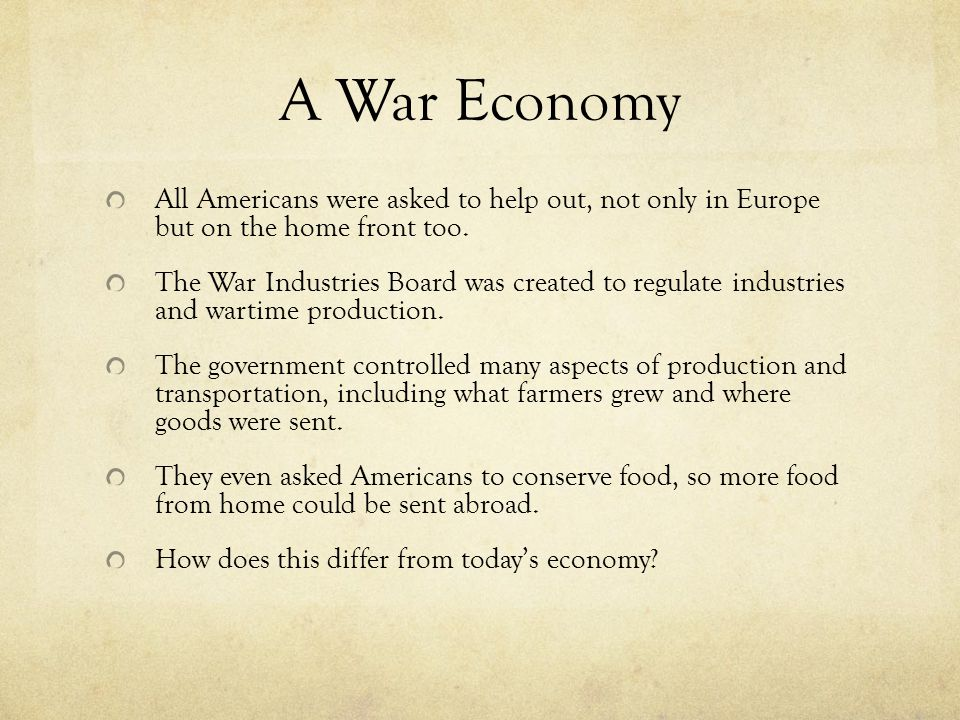 A War Economy All Americans were asked to help out, not only in Europe but on the home front too.