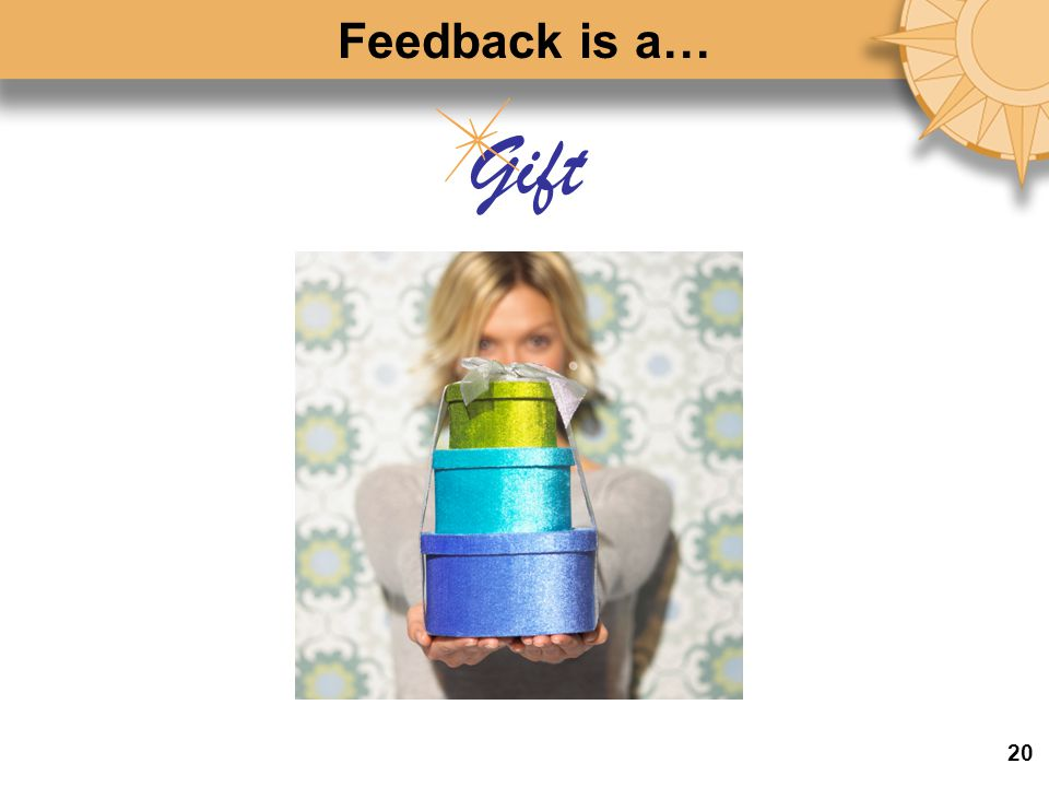 Feedback is a… Gift 20