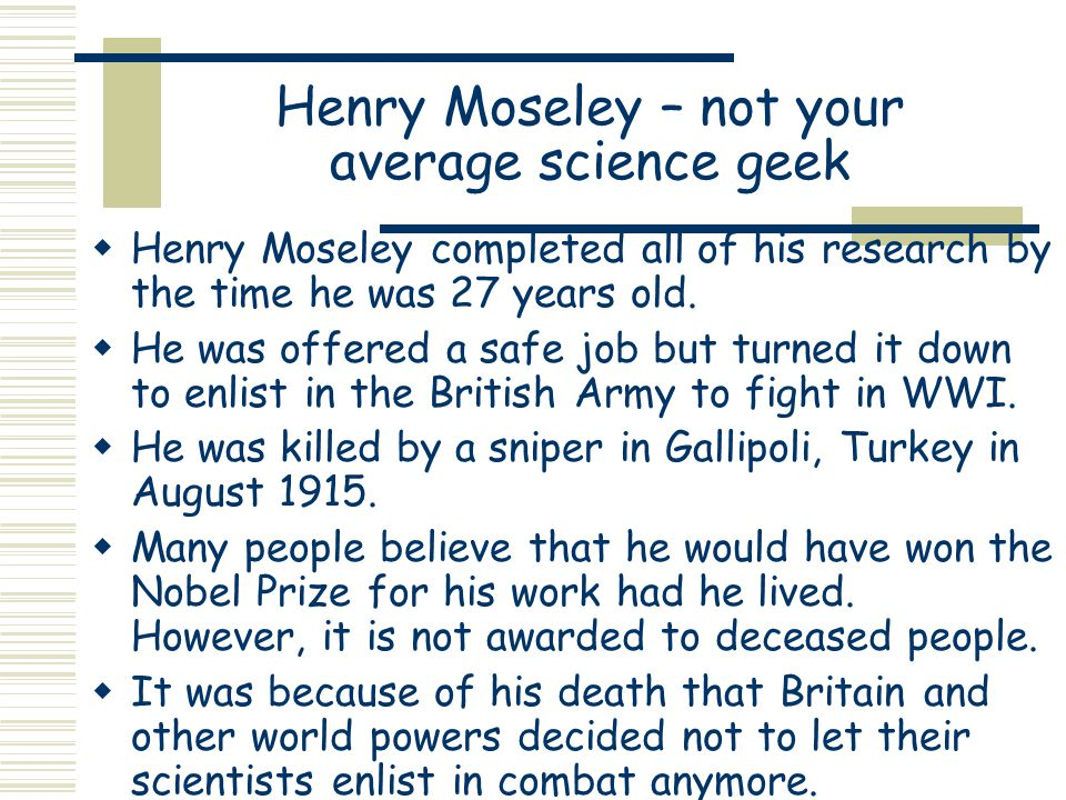 Henry Moseley – not your average science geek