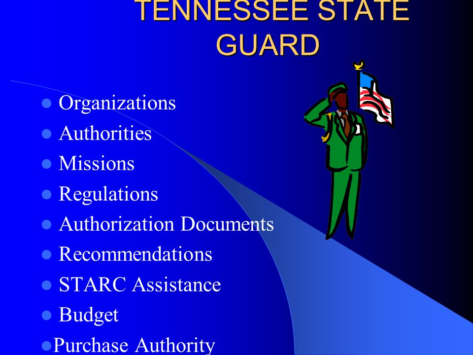 TENNESSEE STATE GUARD Organizations Authorities Missions Regulations