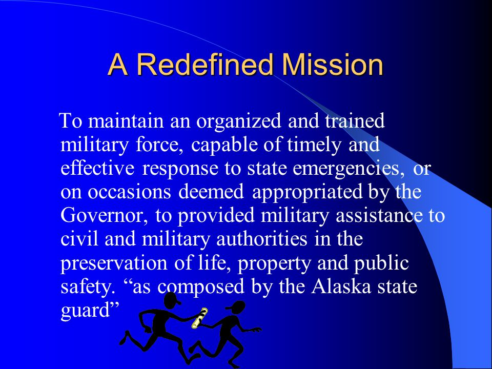 A Redefined Mission