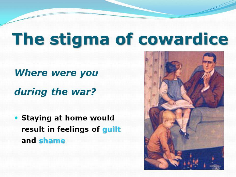 The stigma of cowardice